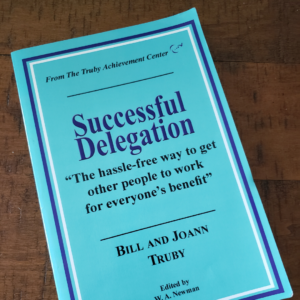 squared photo showing the cover of the Successful Delegation book by Truby Achievements - improve your leadership skills