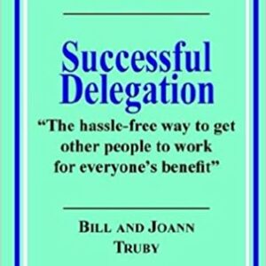 successful delegation book a truby achievements product