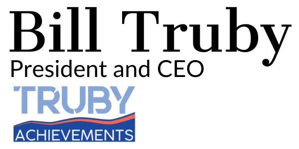 Bill Truby author blog signature for truby achievements - help grow your business with leadership, management and team building training