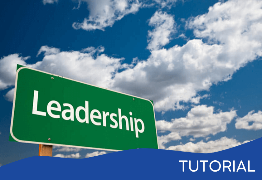 leadership street sign in front of a blue sky with cloud - featured image for the Leader Responsibilities related tutorial from Truby Achievements