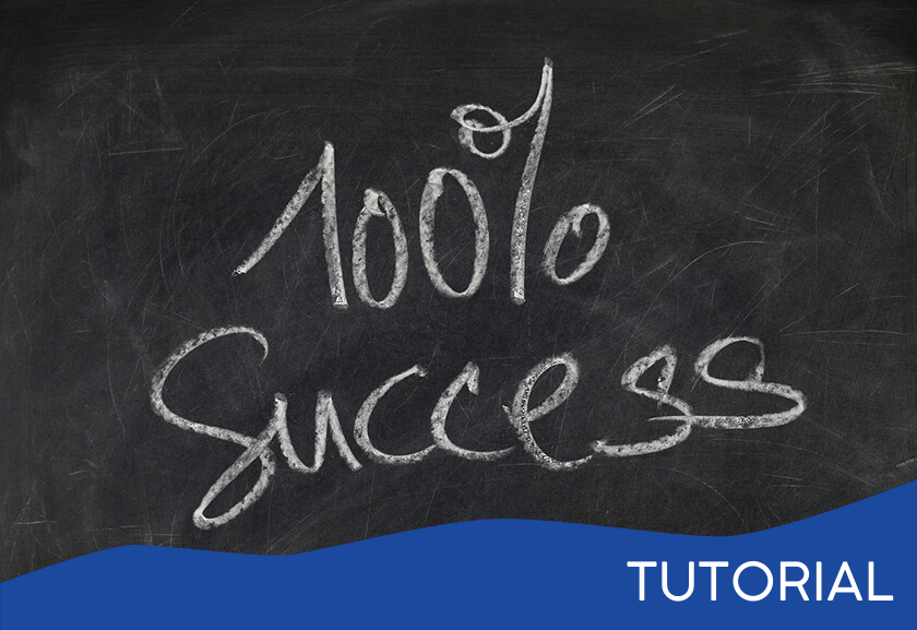 chalk board with words 100% success - featured image for a Mindset of Success related tutorial from Truby Achievements