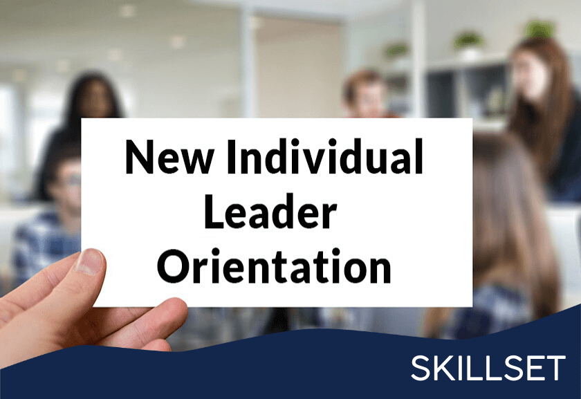 sign in front of a working team that says new individual leader o0rientation - featured image for new individual leader orientation skillset from truby achievements1