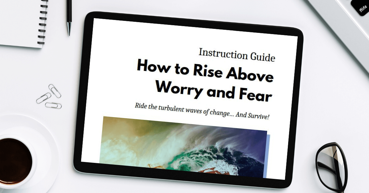 tablet showing the change guide- how to rise above worry and fear- for the free leadership resources page on truby achievements